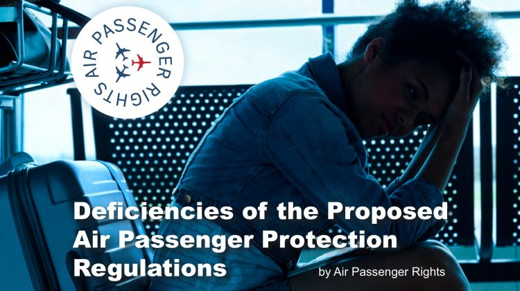 Air Passenger Rights publishes report on proposed regulations